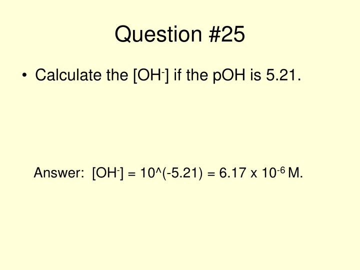 Question #25