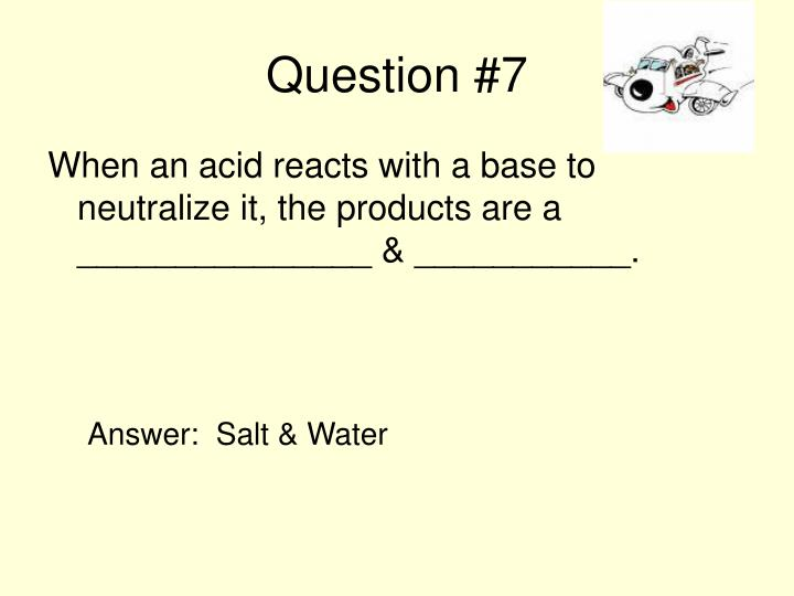 Question #7