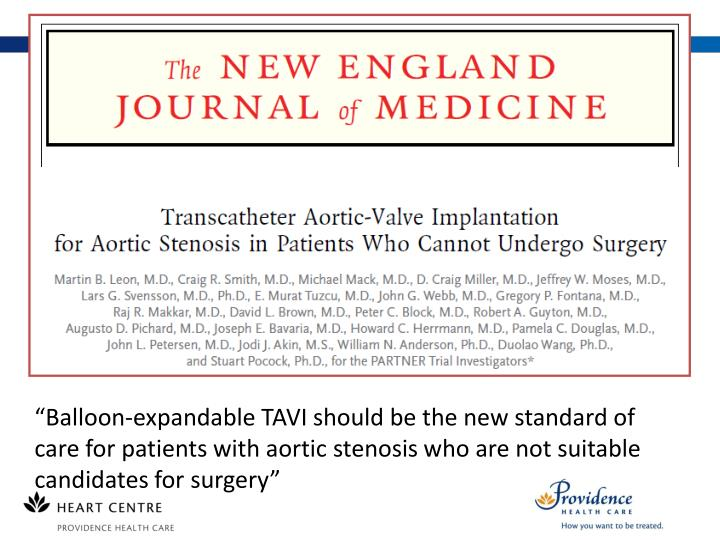 """Balloon-expandable TAVI should be the new standard of care for patients with aortic stenosis who are not suitable candidates for surgery"""