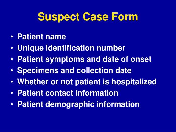 Suspect Case Form
