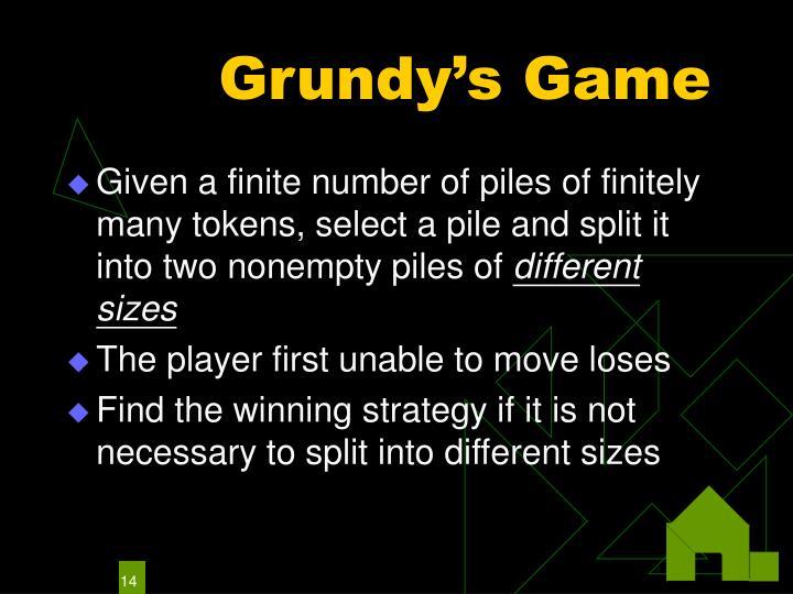 Grundy's Game