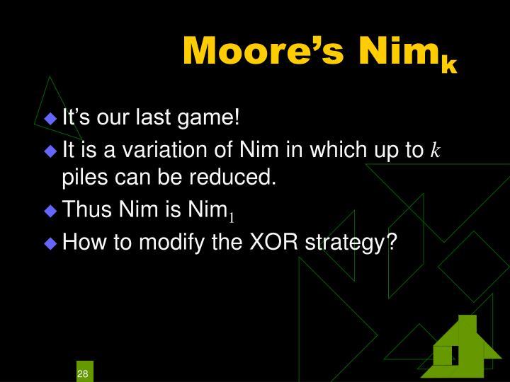 Moore's Nim