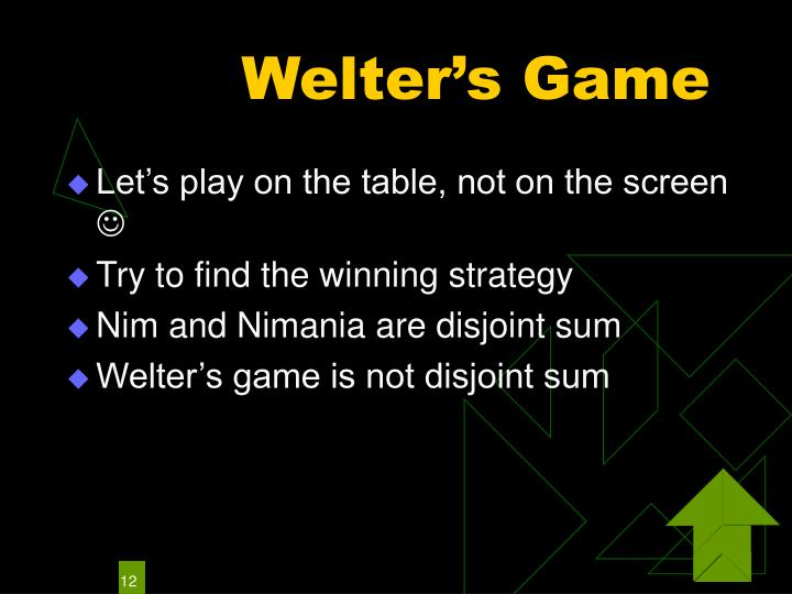 Welter's Game