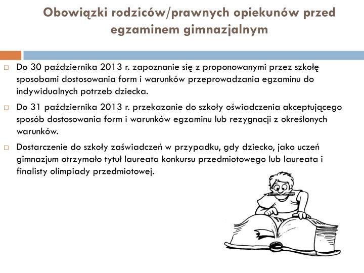 Obowiązki rodziców/prawnych opiekunów przed egzaminem gimnazjalnym