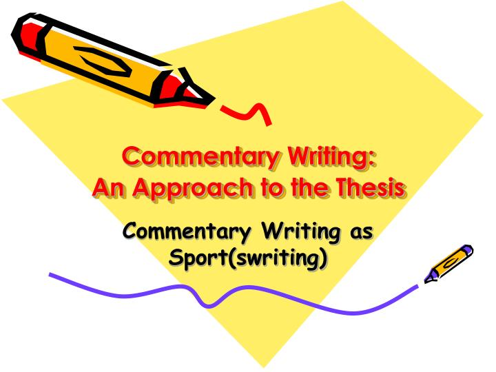 Commentary writing