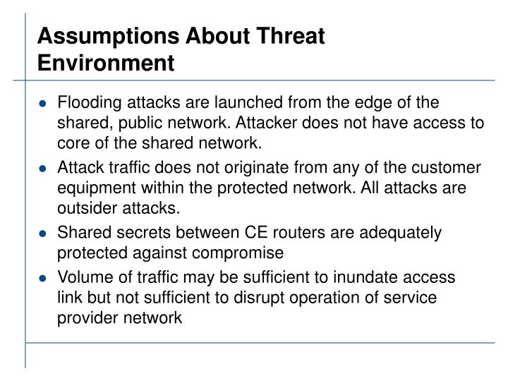 Assumptions About Threat Environment