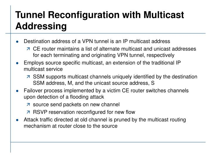 Tunnel Reconfiguration with Multicast Addressing