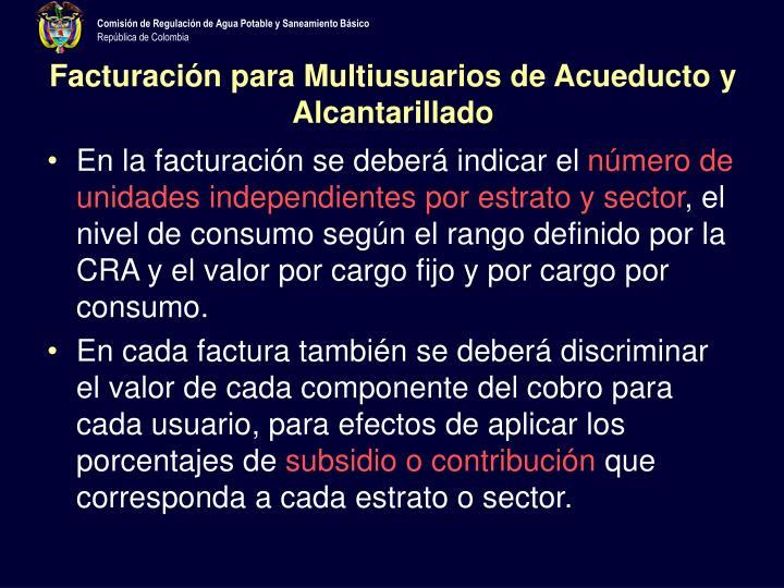 Facturación para Multiusuarios de Acueducto y Alcantarillado