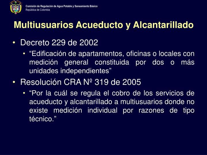 Multiusuarios Acueducto y Alcantarillado