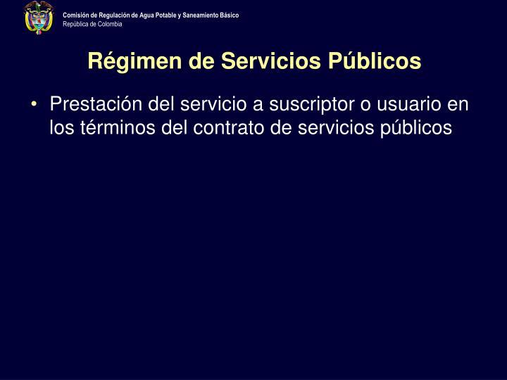 Régimen de Servicios Públicos