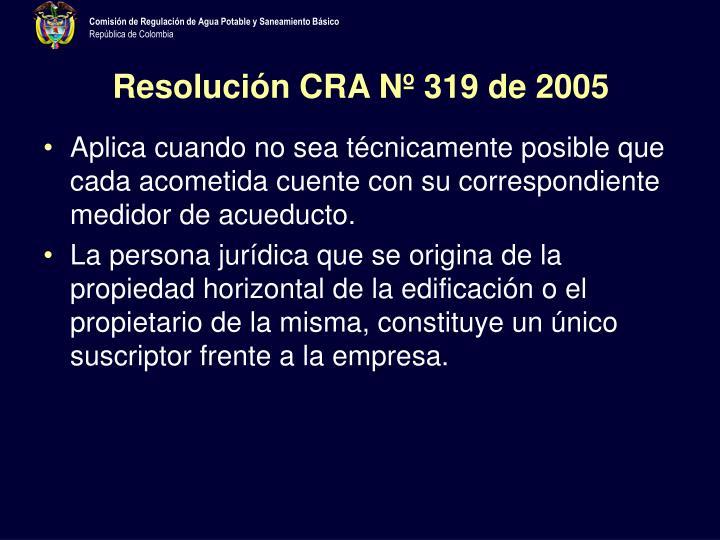 Resolución CRA Nº 319 de 2005