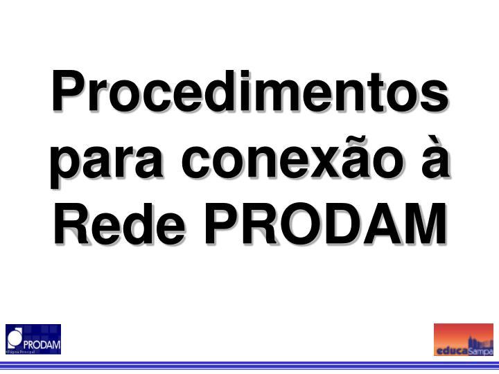 Procedimentos para conexão à Rede PRODAM