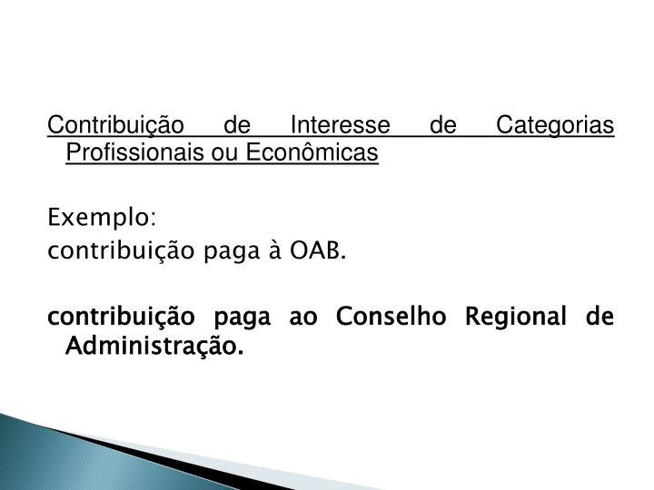 Contribuição de Interesse de Categorias Profissionais ou Econômicas