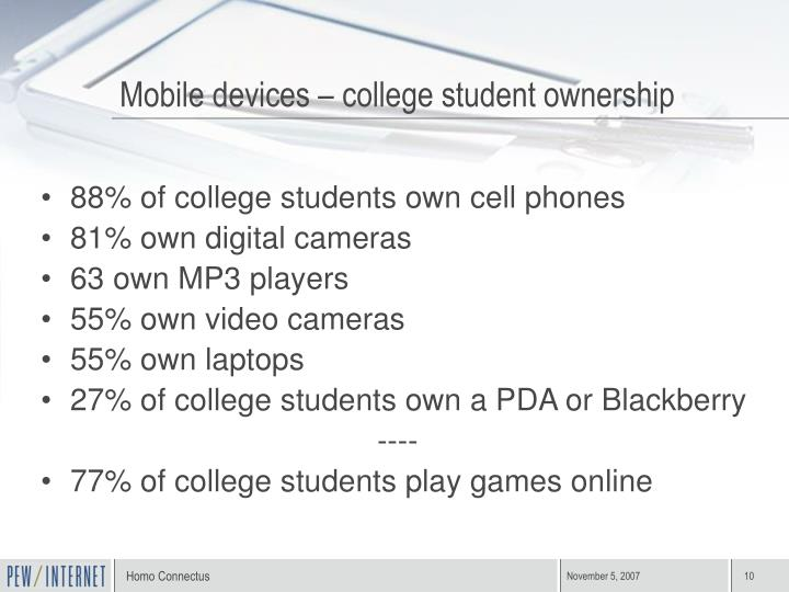 88% of college students own cell phones