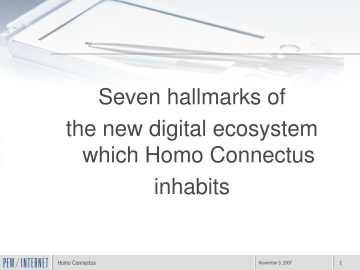 Seven hallmarks of
