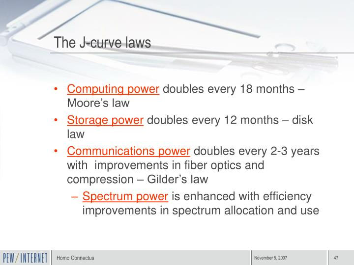 The J-curve laws