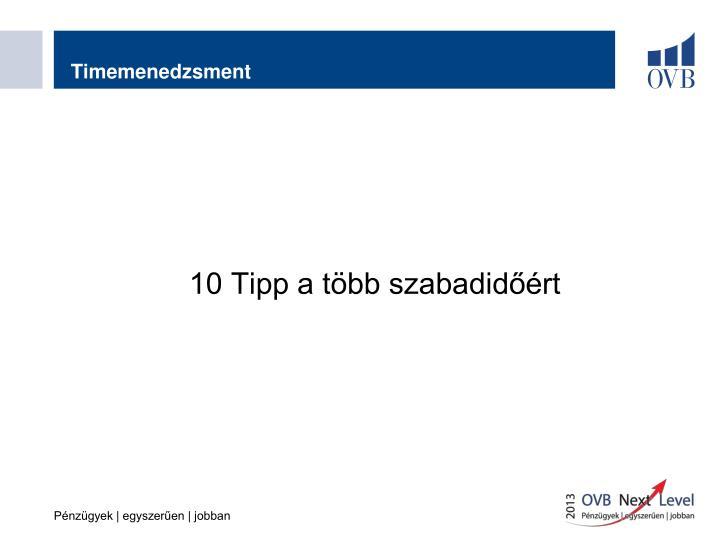 10 Tipp a több szabadidőért