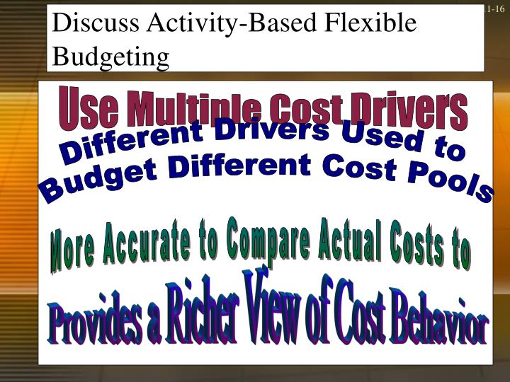 benefits activity based budgeting Activity-based budgeting (abb) is a budgeting approach that  activity-based  costing (abc) is an accounting  benefits and its impact on financial success are .