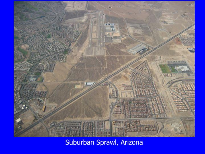 Suburban Sprawl, Arizona