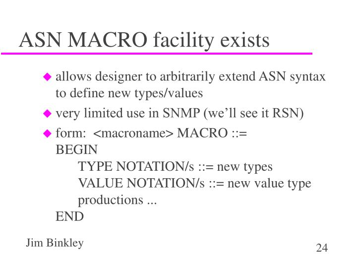 ASN MACRO facility exists
