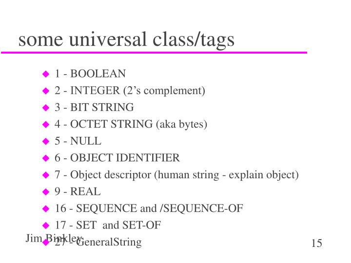some universal class/tags