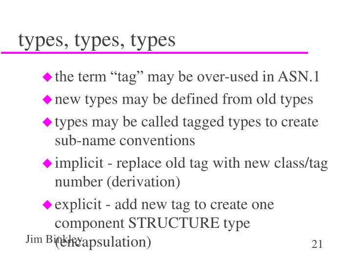types, types, types