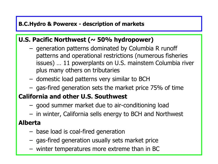 B.C.Hydro & Powerex - description of markets