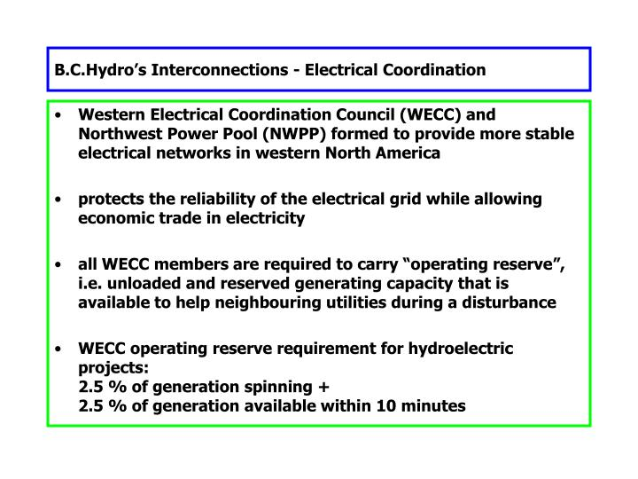 B.C.Hydro's Interconnections - Electrical Coordination
