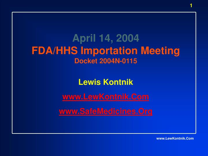 April 14 2004 fda hhs importation meeting docket 2004n 0115