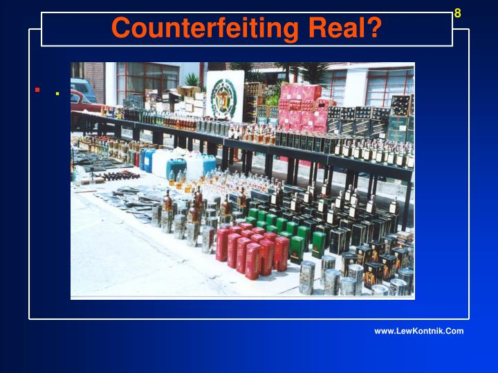Counterfeiting Real?