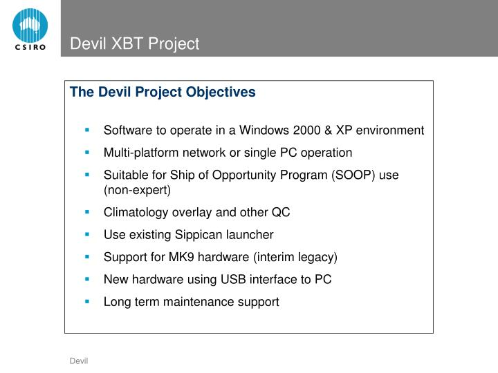 The Devil Project Objectives