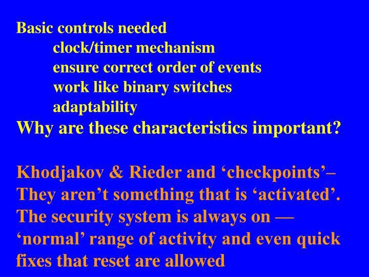 Basic controls needed