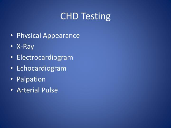 CHD Testing