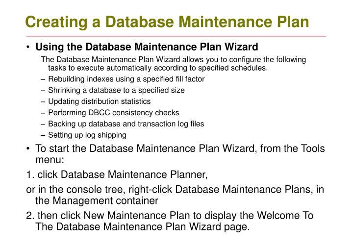Creating a Database Maintenance Plan