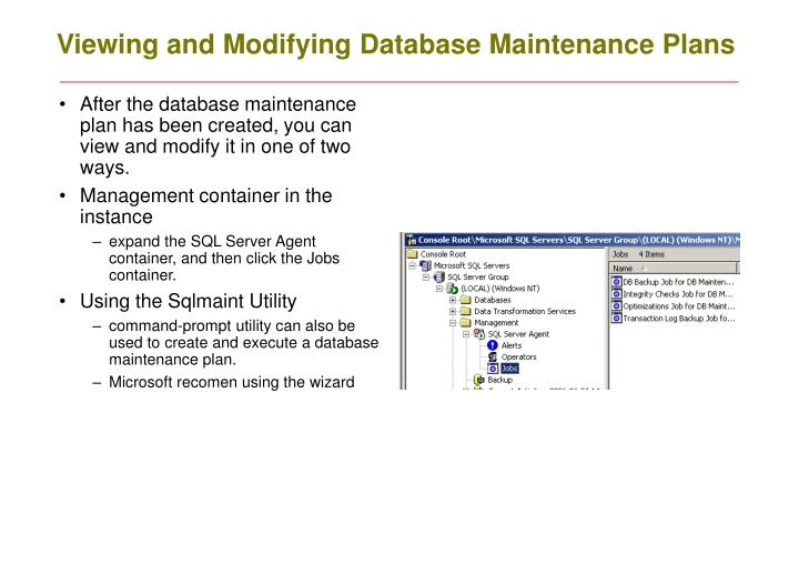 Viewing and Modifying Database Maintenance Plans
