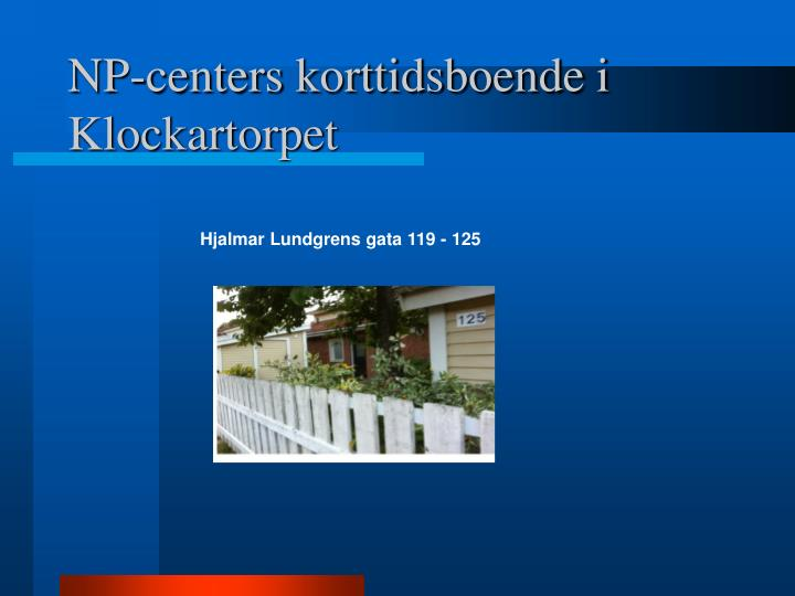 NP-centers korttidsboende i Klockartorpet