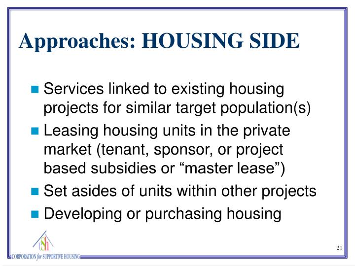 Services linked to existing housing projects for similar target population(s)