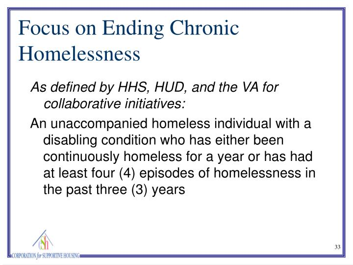 As defined by HHS, HUD, and the VA for collaborative initiatives: