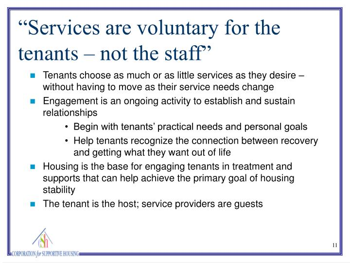 Tenants choose as much or as little services as they desire – without having to move as their service needs change
