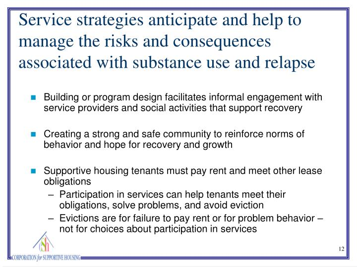 Building or program design facilitates informal engagement with service providers and social activities that support recovery