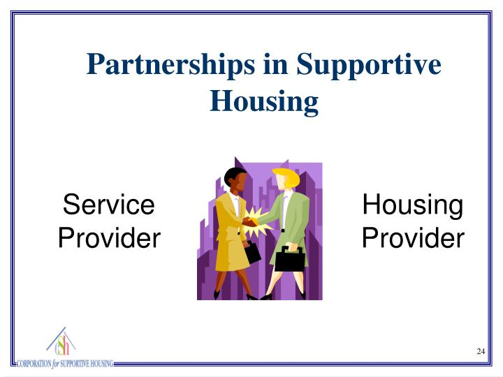 Partnerships in Supportive Housing