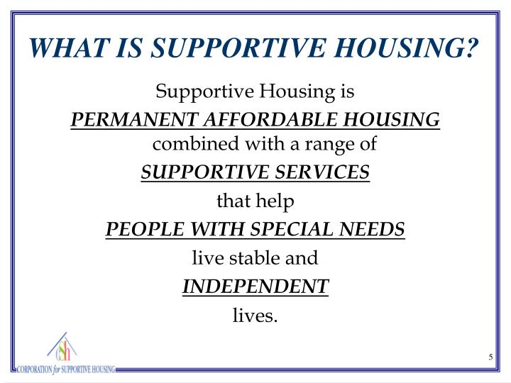 Supportive Housing is
