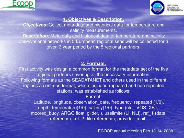 1. Objectives & Description.