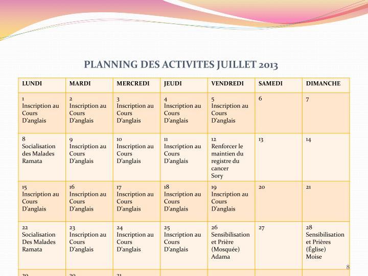 PLANNING DES ACTIVITES JUILLET 2013