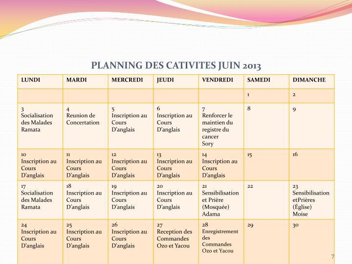 PLANNING DES CATIVITES JUIN 2013