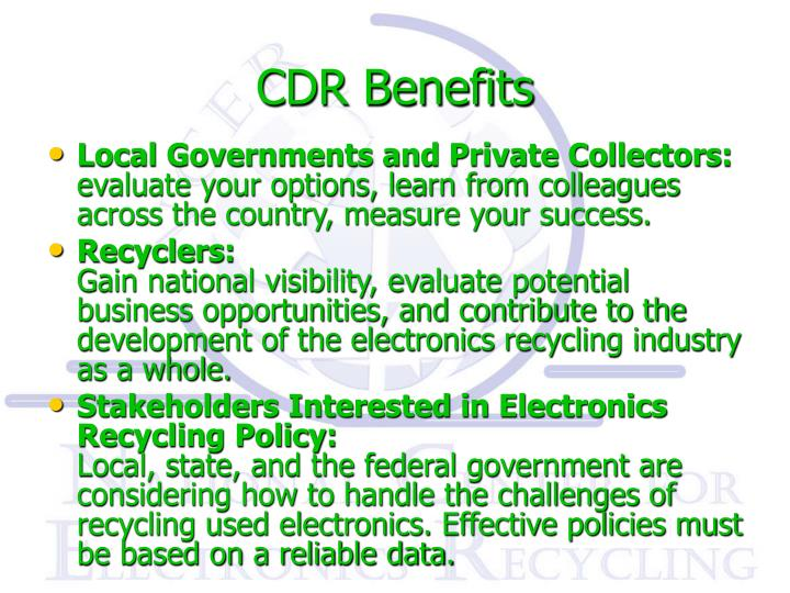 CDR Benefits