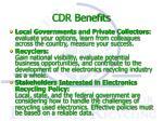 cdr benefits
