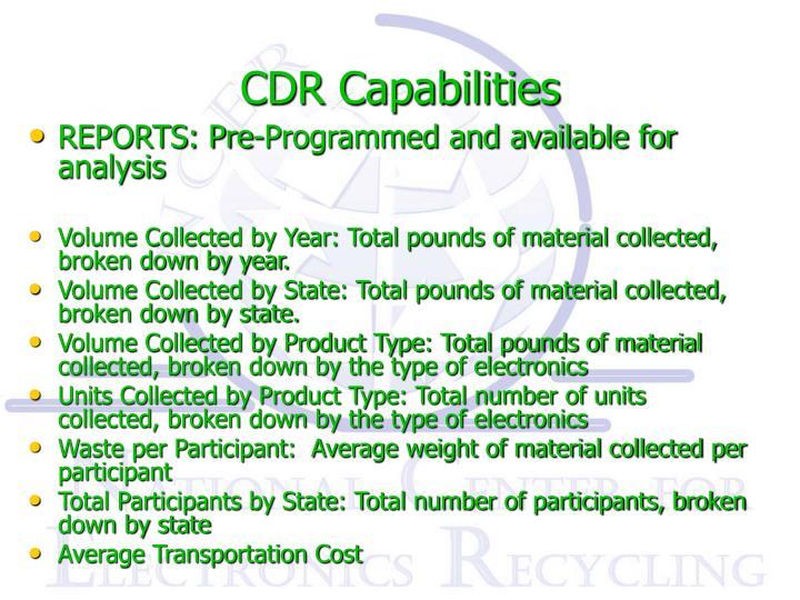 CDR Capabilities