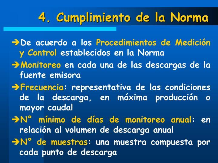 4. Cumplimiento de la Norma