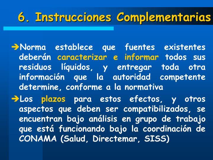 6. Instrucciones Complementarias